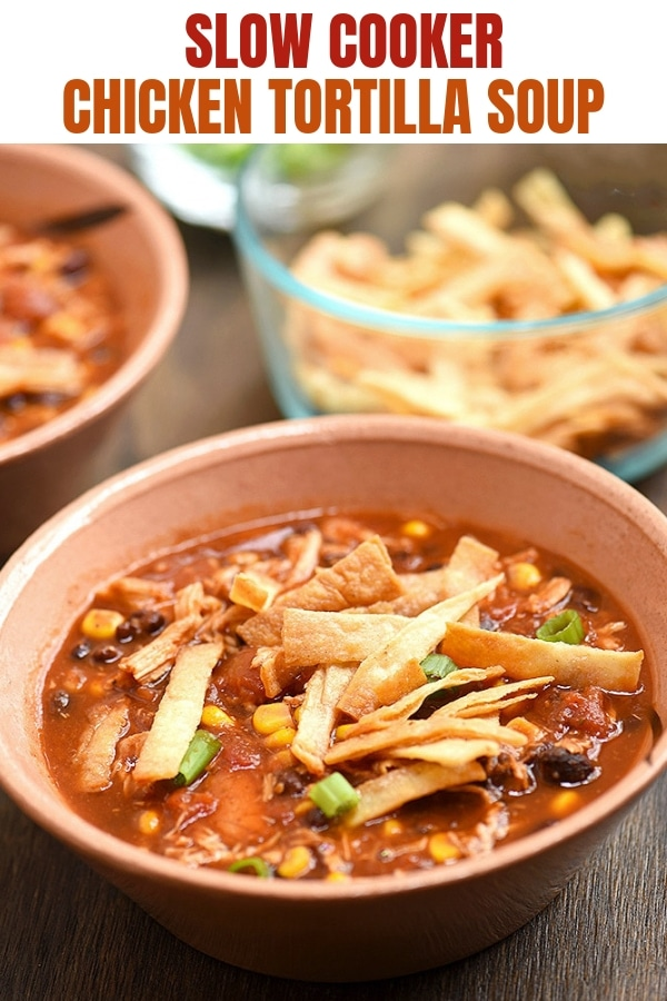 Slow Cooker Chicken Tortilla Soup in bowl