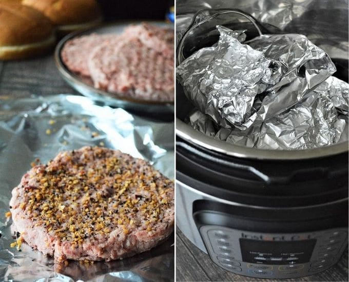 seasoning burgers with Montreal seasoning and arranging in Instant Pot covered with foil